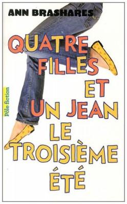 """Afficher """"Quatre filles et un jean n° 3 Troisième été (Le)"""""""