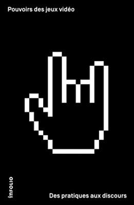 """Afficher """"Pouvoirs des jeux vidéo"""""""