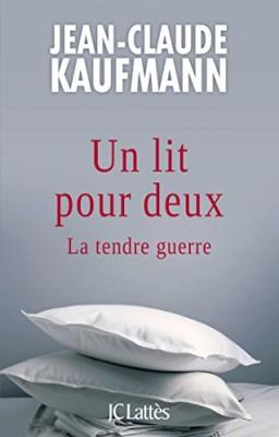 vignette de 'Un lit pour deux (Jean-Claude Kaufmann)'