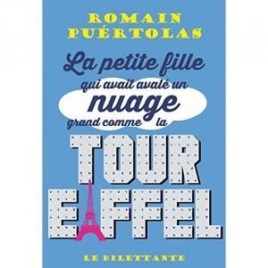 vignette de 'La petite fille qui avait avalé un nuage grand comme la tour Eiffel (Romain Puértolas)'