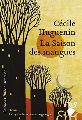 vignette de 'La saison des mangues (Cécile Huguenin)'