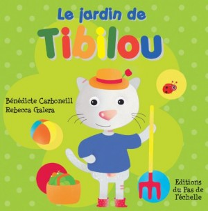 """Afficher """"Tibilou<br /> Le jardin de Tibilou"""""""