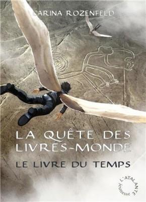 """Afficher """"La quête des livres-mondes n° 3 Le livre du temps"""""""