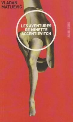 """Afficher """"Les Aventures de Minette Accentiévitch"""""""
