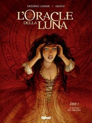 """Afficher """"L'Oracle della Luna n° 01 Le Maître des Abruzzes"""""""