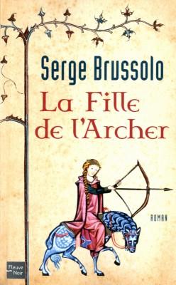 """Afficher """"La fille de l'archer"""""""