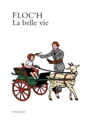 """Afficher """"La belle vie"""""""