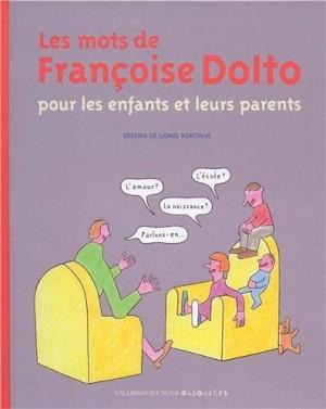 """Afficher """"Les mots de Françoise Dolto"""""""