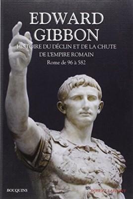 vignette de 'Histoire du déclin et de la chute de l'empire romain n° 1 (Edward Gibbon)'