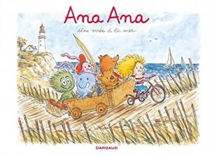 vignette de 'Ana Ana n° 03<br /> Une virée à la mer (Dominique Roques)'