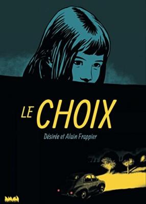 vignette de 'choix (Le) (Désirée Frappier)'