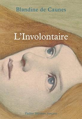 """Afficher """"L'involontaire"""""""
