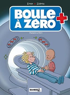 """Afficher """"Boule à zéro n° 04 Madame la mort"""""""