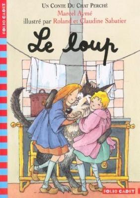 """Afficher """"Un conte du chat perchéLe loup"""""""
