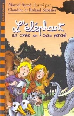 """Afficher """"Les Contes du chat perchéL'éléphant"""""""