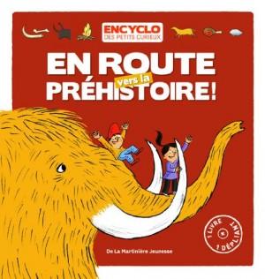 """Afficher """"Une aventure de Louis et LouiseEn route vers la Préhistoire !"""""""