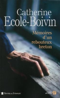 """Afficher """"Mémoires d'un rebouteux breton"""""""