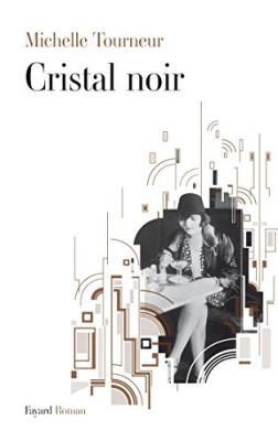 vignette de 'Cristal noir (Michelle Tourneur)'