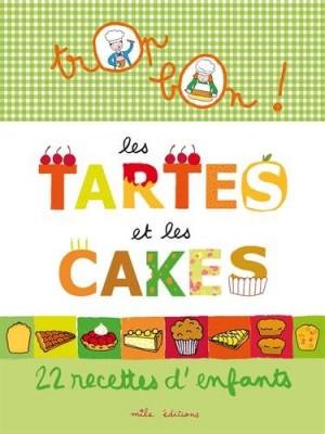 """Afficher """"Les Tartes et les cakes"""""""