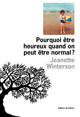 """Afficher """"Pourquoi être heureux quand on peut être normal ?"""""""