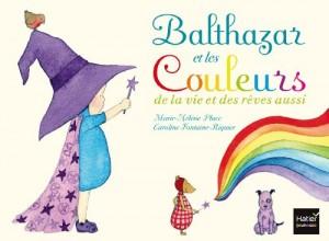 """Afficher """"Balthazar et les couleurs"""""""