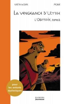 "Afficher ""L'odyssée n° 2 La vengeance d'Ulysse"""