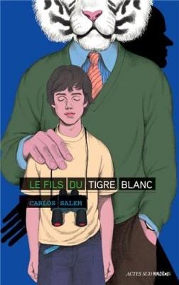 """Afficher """"Le fils du Tigre blanc"""""""