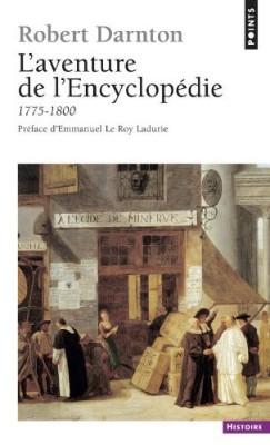 """Afficher """"L'aventure de l'""""Encyclopédie"""", 1775-1800"""""""