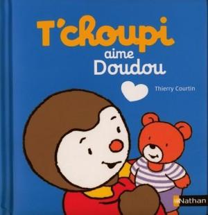 """Afficher """"T'choupi (album) T'choupi aime Doudou"""""""