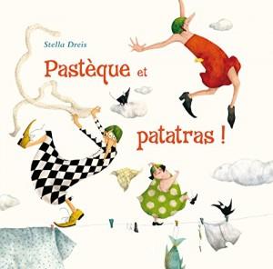 """Afficher """"Pastèque et patatras !"""""""
