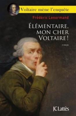 """Afficher """"Voltaire mène l'enquête n° 5 Elémentaire, mon cher Voltaire ! - 5"""""""