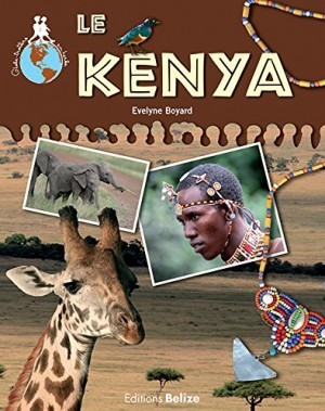 """Afficher """"Le Kenya"""""""