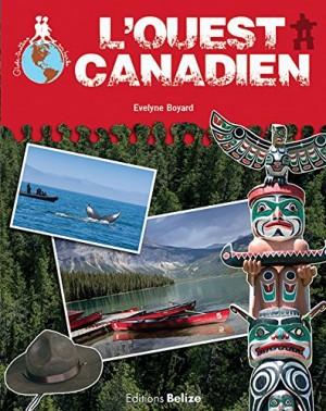 """Afficher """"L'Ouest canadien"""""""