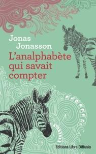 vignette de 'L'analphabète qui savait compter (Jonas Jonasson)'