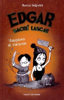 "Afficher ""Edgar sacré lascar n° 4 Vampires et vacarme"""