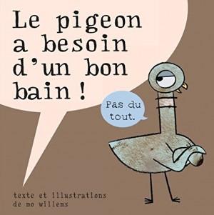 """Afficher """"Le pigeon a besoin d'un bon bain !"""""""