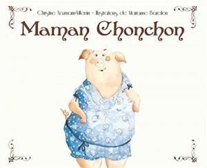 "Afficher ""Maman chonchon"""
