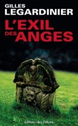 vignette de 'L'exil des anges (Gilles Legardinier)'