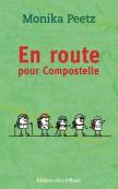 """Afficher """"En route pour Compostelle"""""""