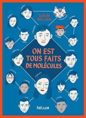 vignette de 'On est tous faits de molécules (Susin Nielsen)'