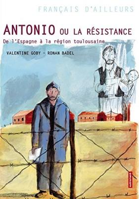 """Afficher """"Antonio ou La Résistance"""""""