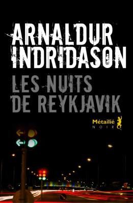 vignette de 'Les nuits de Reykjavik (Arnaldur Indridason)'