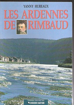 """Afficher """"Les Ardennes de Rimbaud"""""""