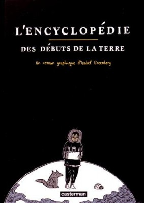 vignette de 'L'encyclopédie des débuts de la Terre (Isabel Greenberg)'