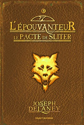 """Afficher """"L'Epouvanteur n° 11 Le pacte de Sliter"""""""