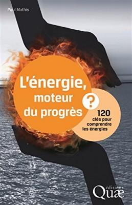 """Afficher """"L'énergie, moteur du progrès ?"""""""