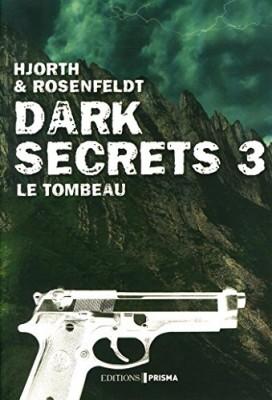 "Afficher ""Dark secrets n° 3 Le Tombeau"""