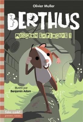 """Afficher """"Berthus, mission explosive !"""""""