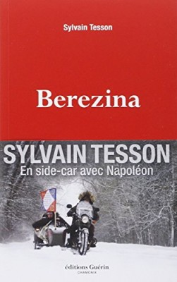 vignette de 'Berezina (Sylvain Tesson)'