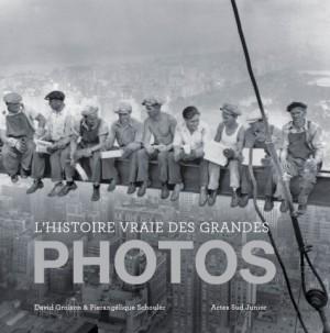 """Afficher """"L'histoire vraie des grandes photos"""""""